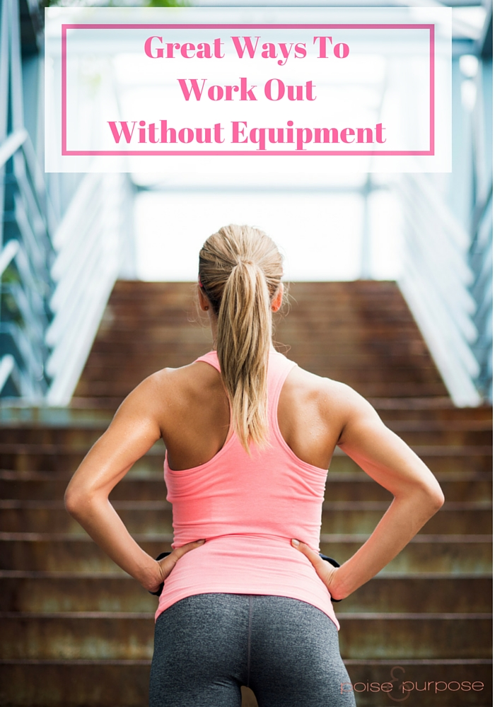 Great Ways To Work Out Without Equipment