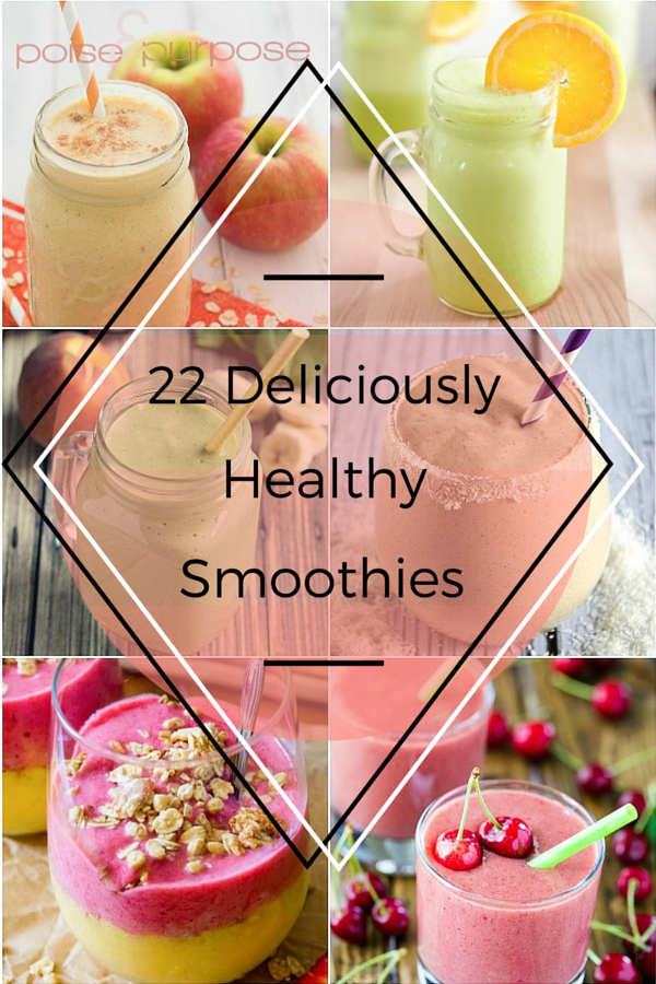22 Deliciously Healthy Smoothies