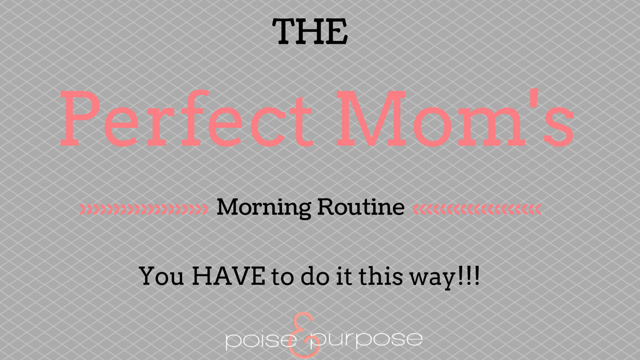 This Is What The Perfect Mom's Morning Routine Looks Like