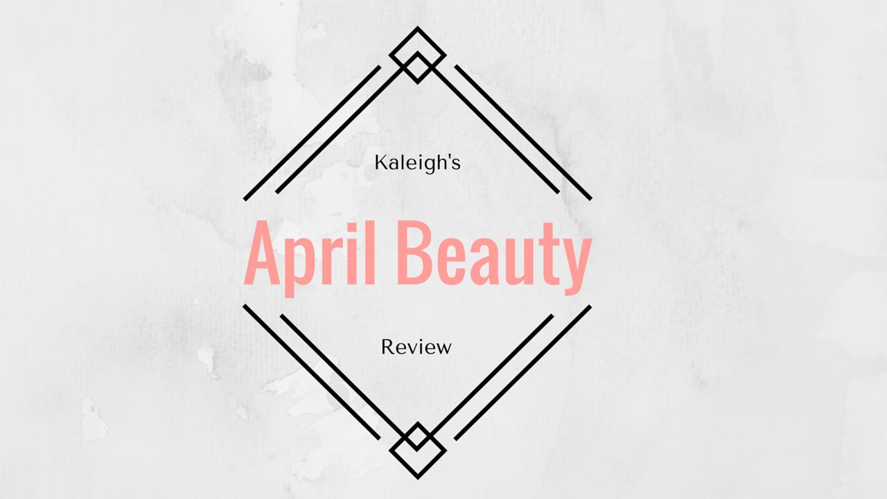 APril Beauty review