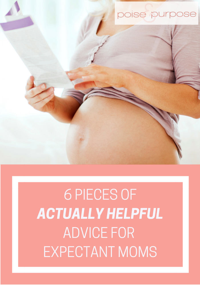 6 Pieces of Actually Helpful Advice for Expectant Moms