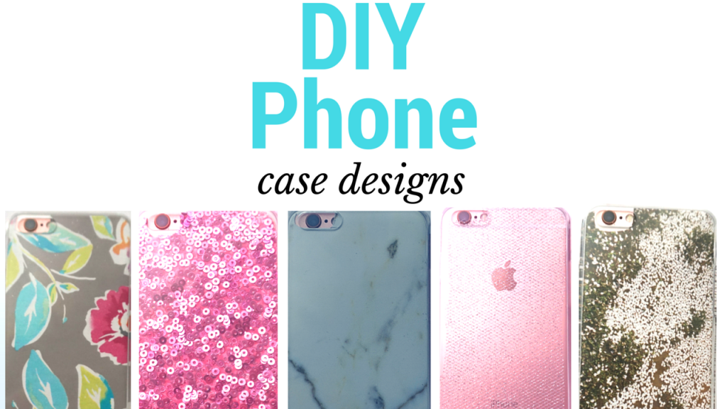 Diy Cell Phone Case Designs